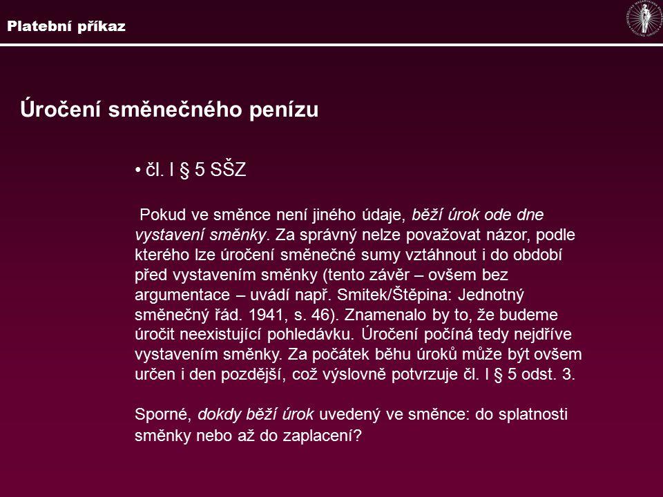 Úročení směnečného penízu čl.