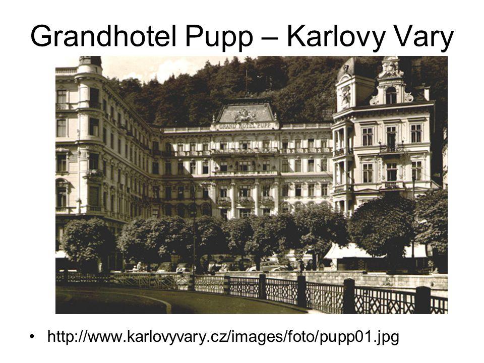 Grandhotel Pupp – Karlovy Vary http://www.karlovyvary.cz/images/foto/pupp01.jpg