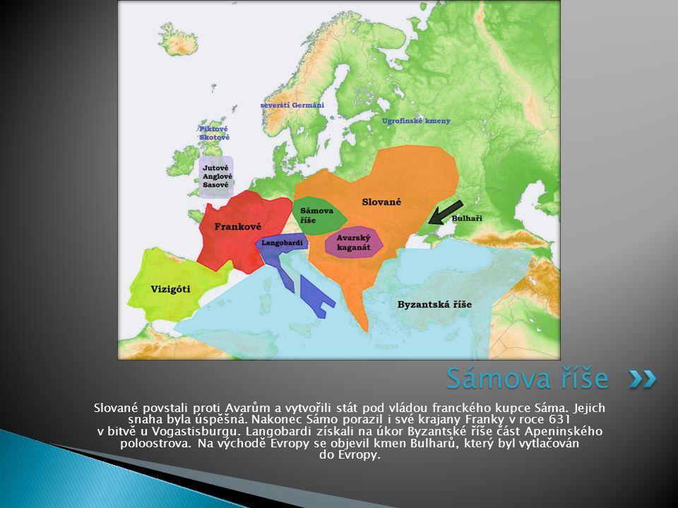 Slované povstali proti Avarům a vytvořili stát pod vládou franckého kupce Sáma. Jejich snaha byla úspěšná. Nakonec Sámo porazil i své krajany Franky v
