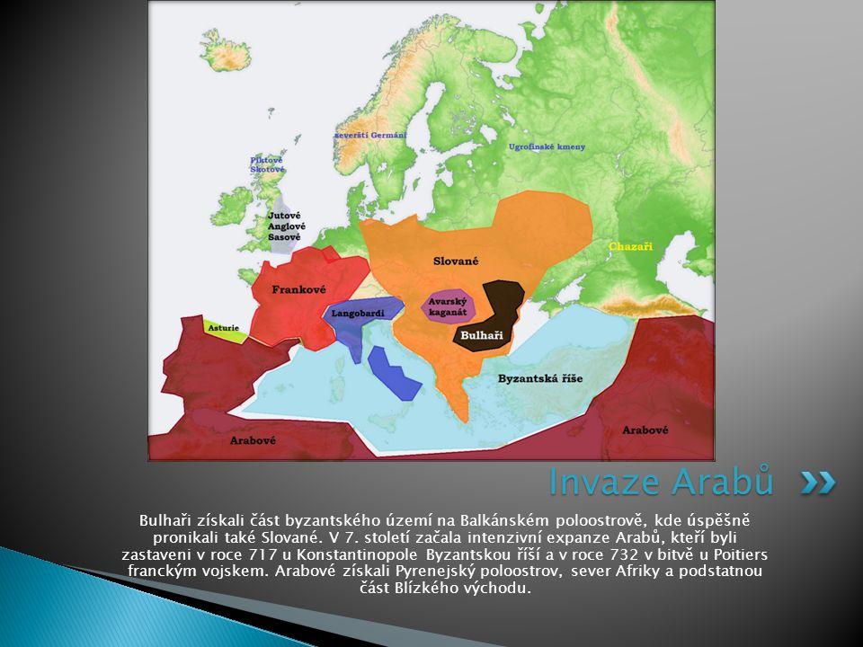 Bulhaři získali část byzantského území na Balkánském poloostrově, kde úspěšně pronikali také Slované. V 7. století začala intenzivní expanze Arabů, kt