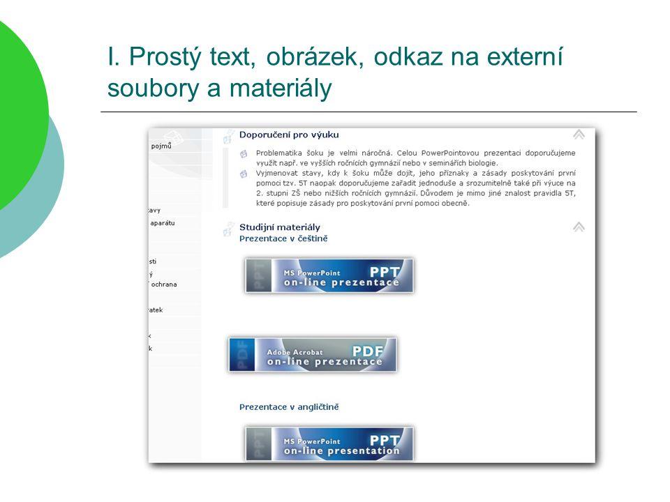 I. Prostý text, obrázek, odkaz na externí soubory a materiály