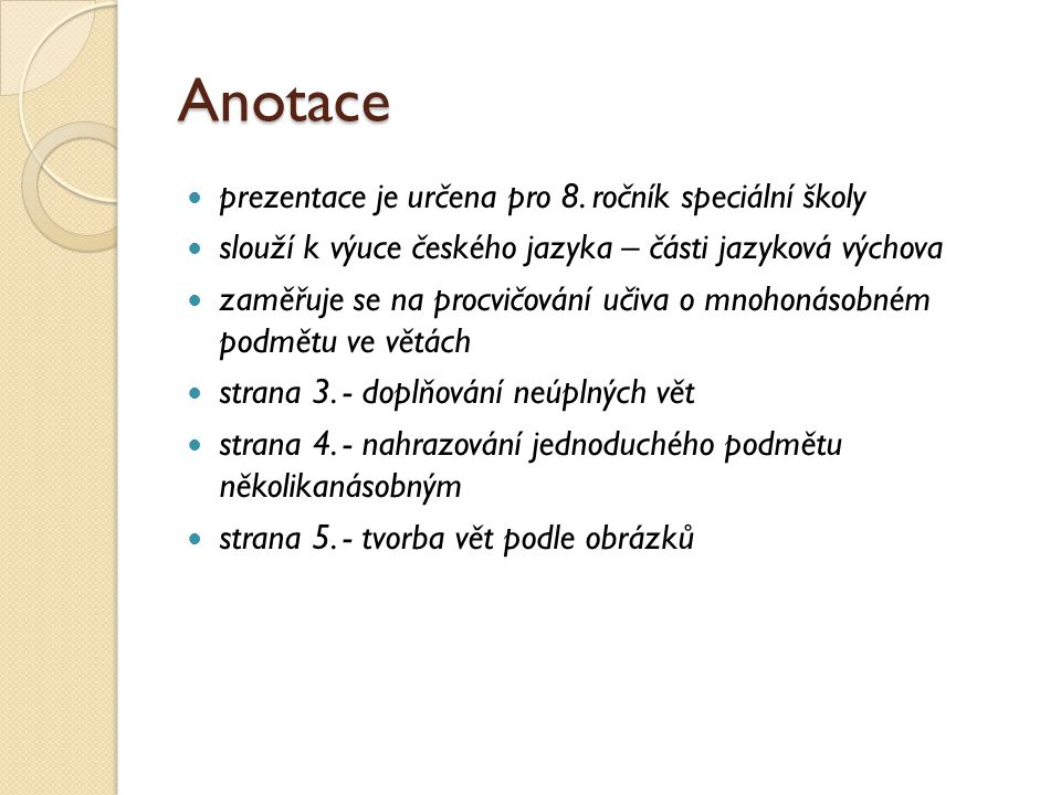 Anotace prezentace je určena pro 8.