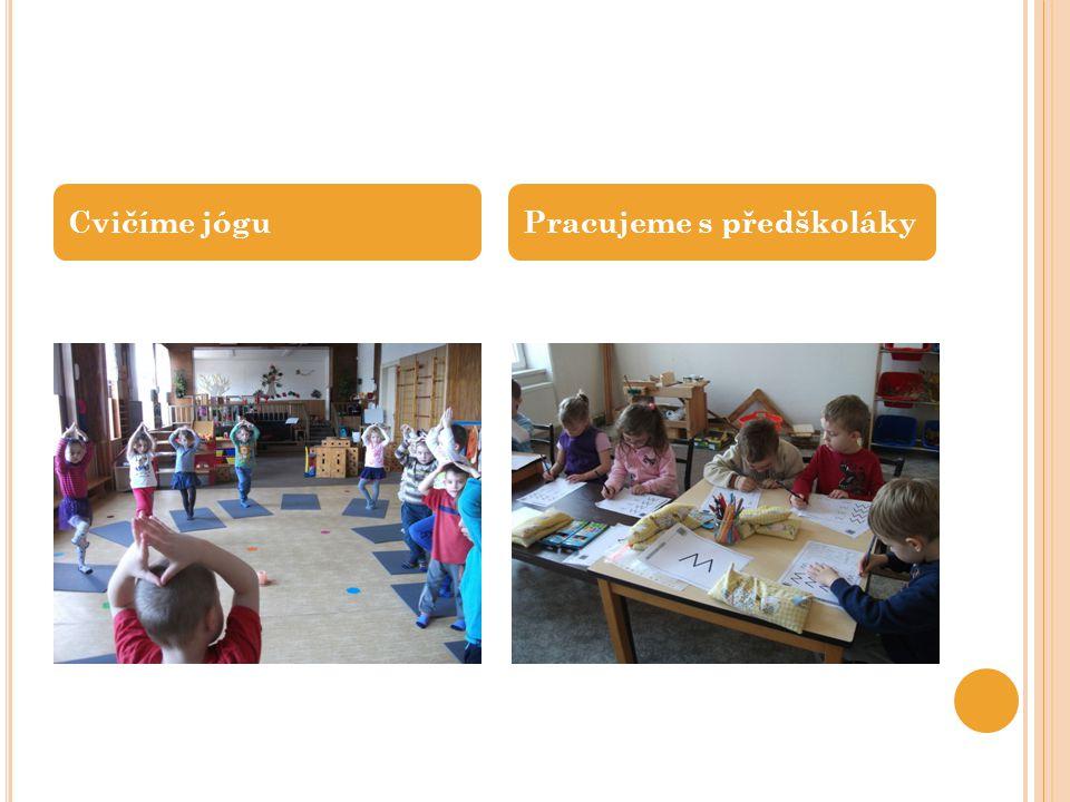 Cvičíme jóguPracujeme s předškoláky