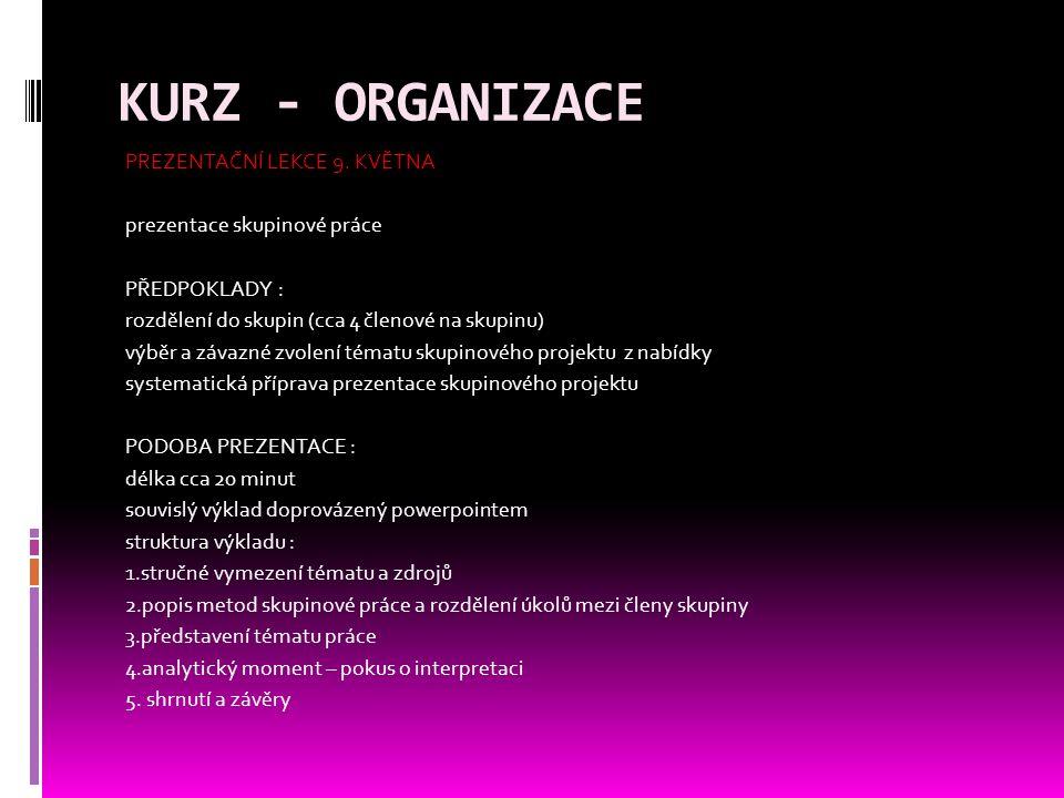 KURZ - ORGANIZACE PREZENTAČNÍ LEKCE 9.