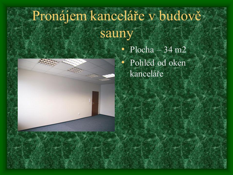 Pronájem kanceláře v budově sauny Pohled na prostor od dveří Možnost přípojky pevné telefonní linky Internet Nové, nepoužité prostory
