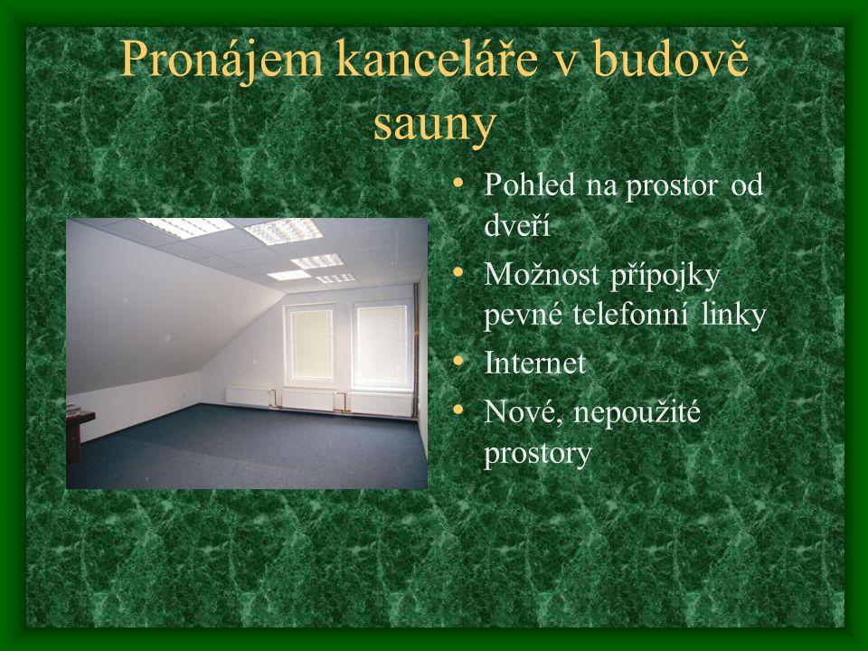 Pronájem kanceláře v budobě sauny Společná kuchyňka v prostoru před vstupem do kanceláře