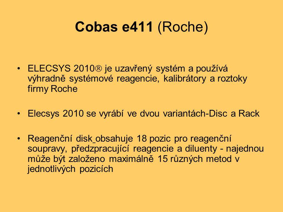 Cobas e411 (Roche) ELECSYS 2010  je uzavřený systém a používá výhradně systémové reagencie, kalibrátory a roztoky firmy Roche Elecsys 2010 se vyrábí ve dvou variantách-Disc a Rack Reagenční disk obsahuje 18 pozic pro reagenční soupravy, předzpracující reagencie a diluenty - najednou může být založeno maximálně 15 různých metod v jednotlivých pozicích