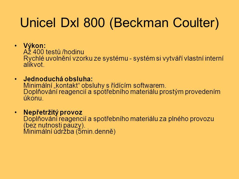 Unicel Dxl 800 (Beckman Coulter) Výkon: Až 400 testů /hodinu Rychlé uvolnění vzorku ze systému - systém si vytváří vlastní interní alikvot. Jednoduchá