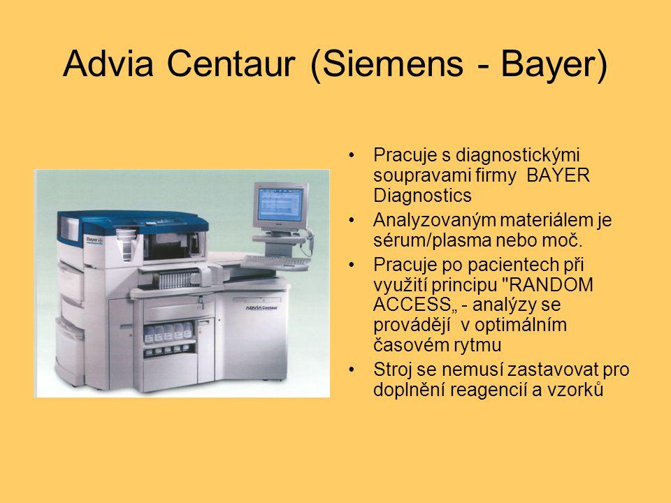 Advia Centaur (Siemens - Bayer) Pracuje s diagnostickými soupravami firmy BAYER Diagnostics Analyzovaným materiálem je sérum/plasma nebo moč. Pracuje