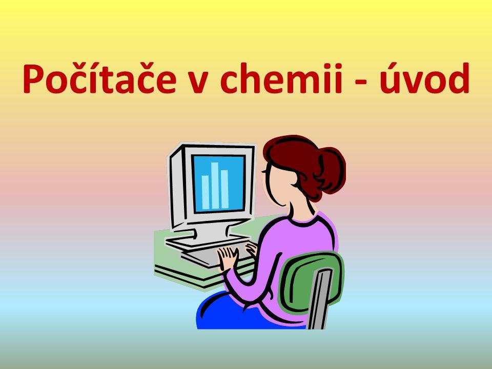 Počítače v chemii - úvod