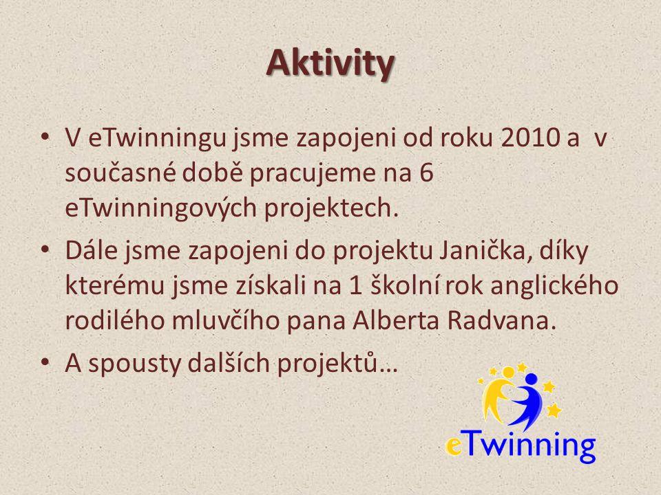 Aktivity V eTwinningu jsme zapojeni od roku 2010 a v současné době pracujeme na 6 eTwinningových projektech.
