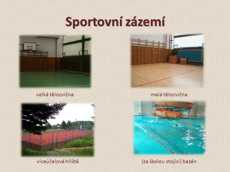 Sportovní zázemí velká tělocvičnamalá tělocvična víceúčelové hřiště(za školou stojící) bazén