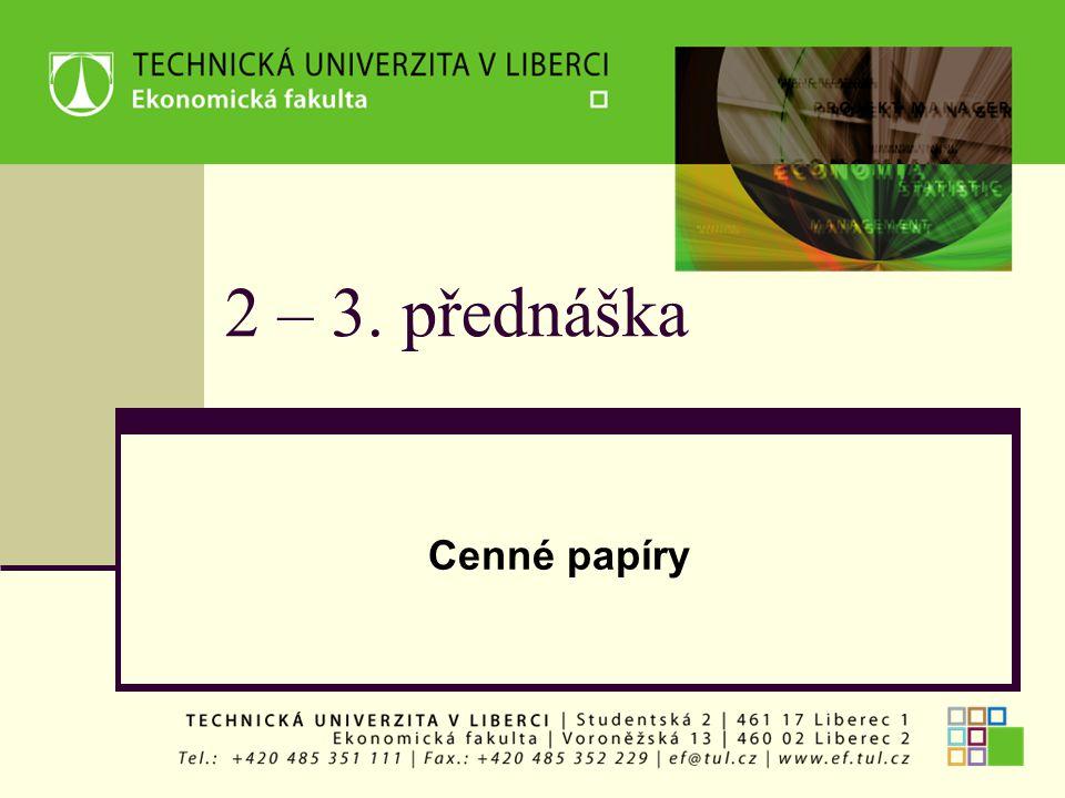 2 – 3. přednáška Cenné papíry