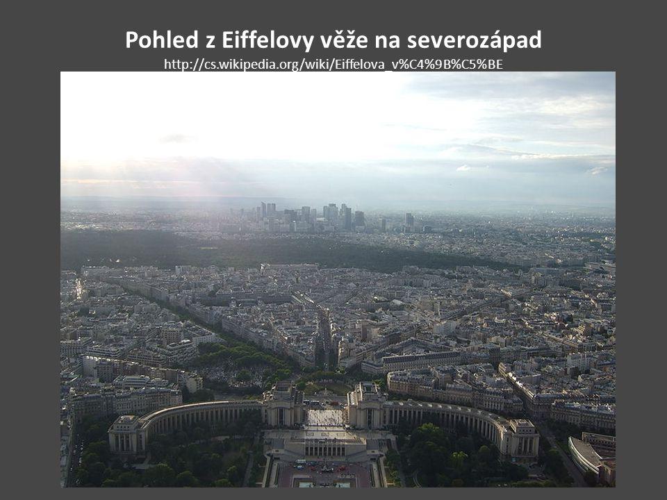 Pohled z Eiffelovy věže na severozápad http://cs.wikipedia.org/wiki/Eiffelova_v%C4%9B%C5%BE