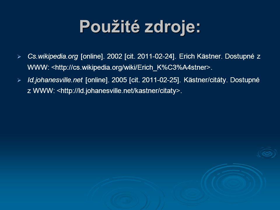 Použité zdroje:   Cs.wikipedia.org [online]. 2002 [cit.