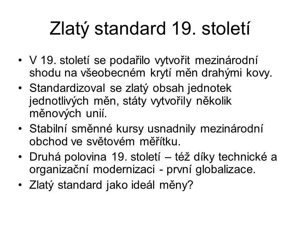 Zlatý standard 19.století V 19.