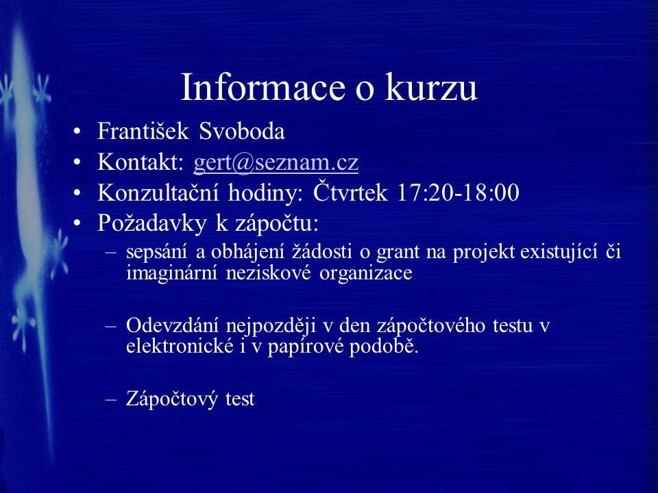Literatura Rektořík, J.a kol. Organizace neziskového sektoru.
