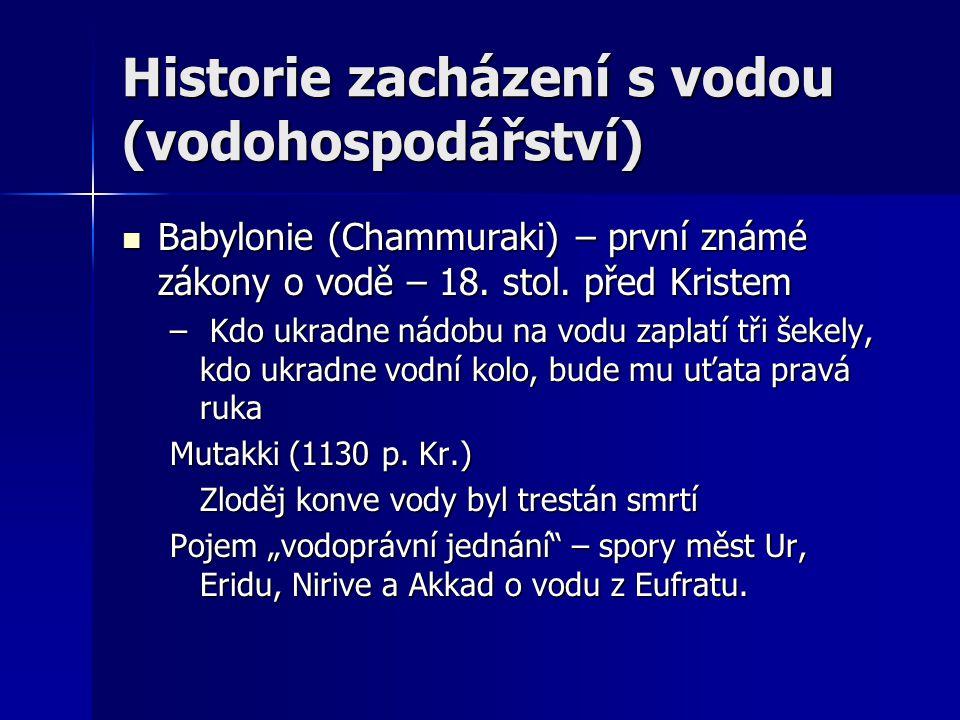 První vodohospodářské stavby 2000 let p.Kr.