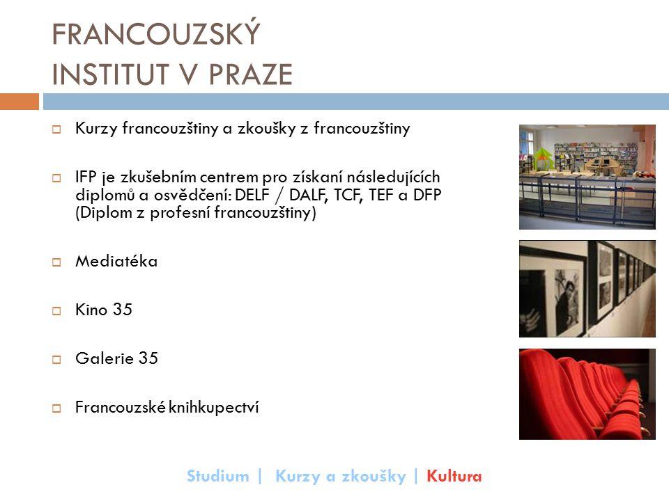 FRANCOUZSKÝ INSTITUT V PRAZE  Kurzy francouzštiny a zkoušky z francouzštiny  IFP je zkušebním centrem pro získaní následujících diplomů a osvědčení: