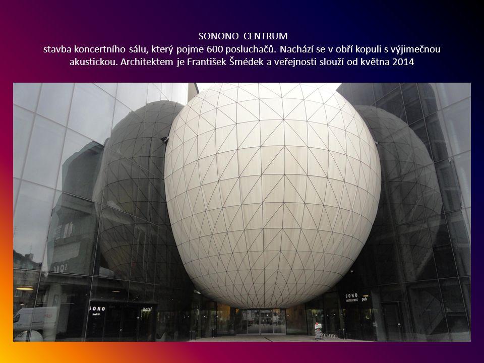 SONO CENTRUM Veveří 113 komplex, kde je hotel, koncertní sál a restaurace