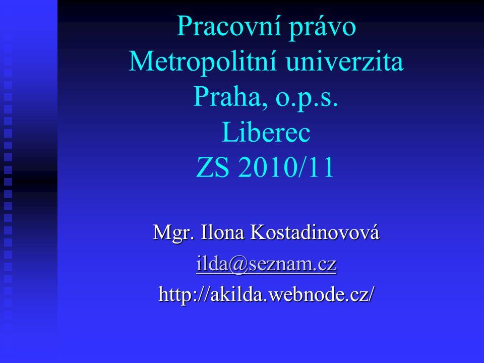 Pracovní právo Metropolitní univerzita Praha, o.p.s.