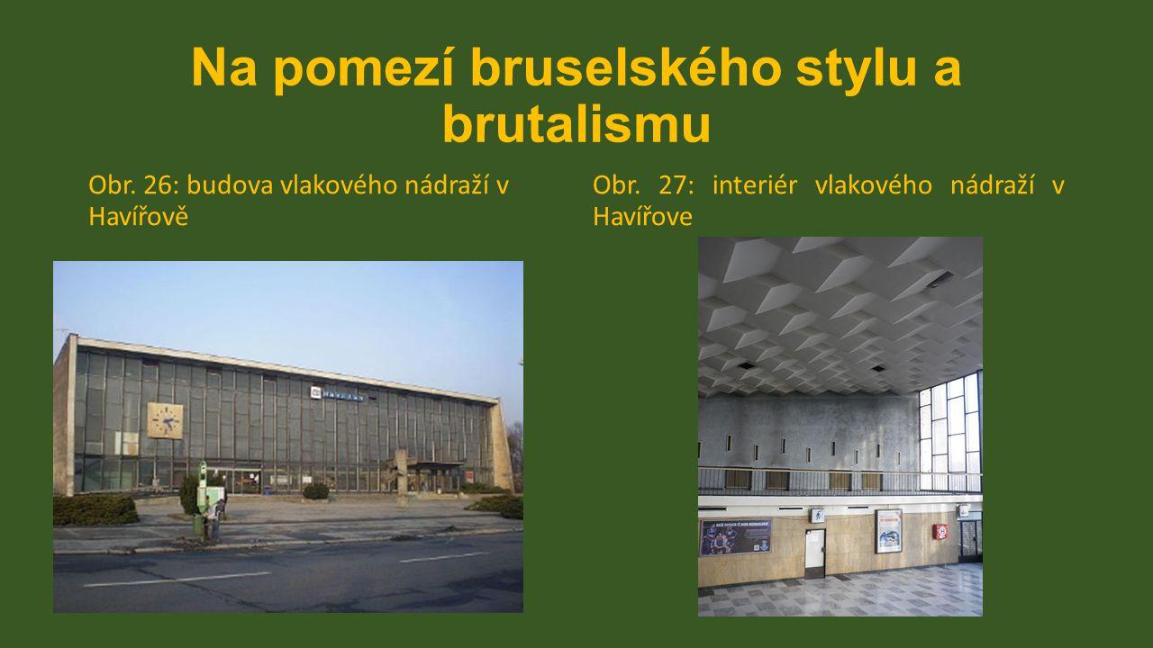 Na pomezí bruselského stylu a brutalismu Obr. 26: budova vlakového nádraží v Havířově Obr. 27: interiér vlakového nádraží v Havířove