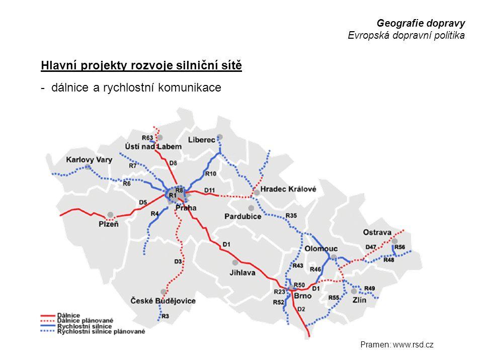 Geografie dopravy Evropská dopravní politika Hlavní projekty rozvoje silniční sítě - dálnice a rychlostní komunikace Pramen: www.rsd.cz
