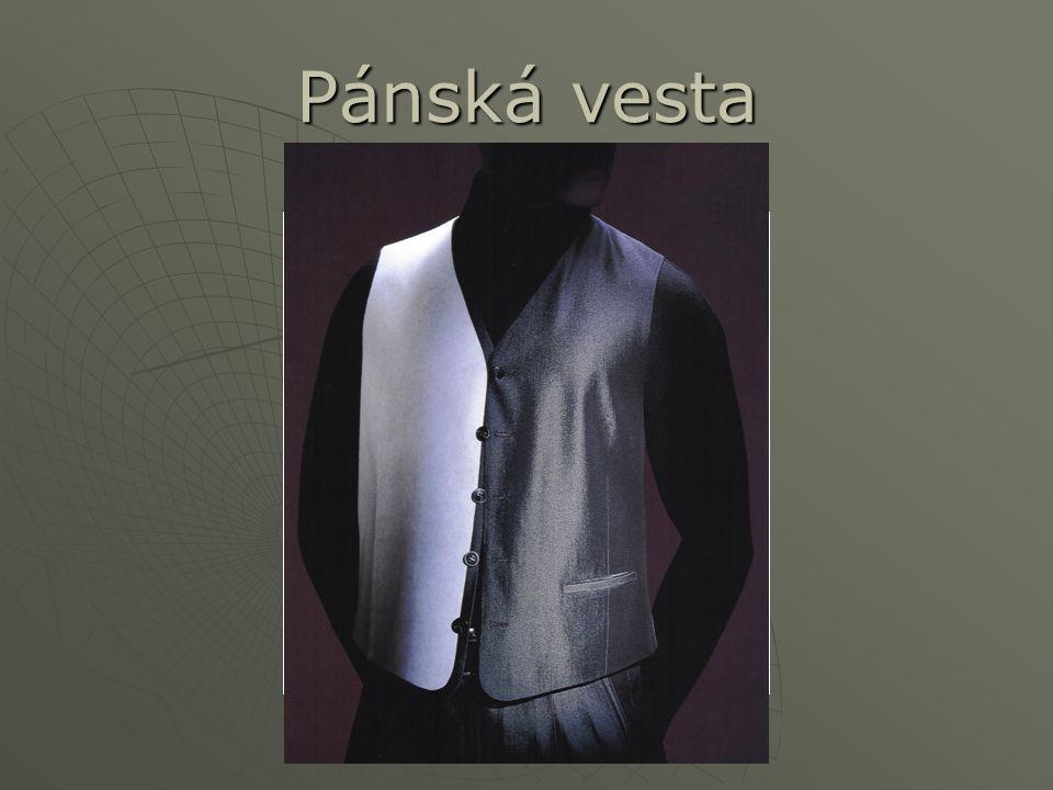 Pánská vesta Doporučené výztužné vložkové materiály  Interlana 1152/817 49 10 mm Složení: Složení: Textilie: 100% polyester, osnova: zpevnění osn. ni