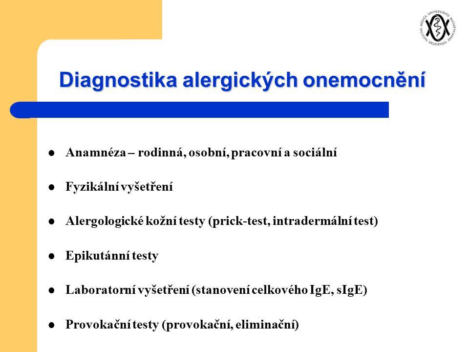 Diagnostika alergických onemocnění Anamnéza – rodinná, osobní, pracovní a sociální Fyzikální vyšetření Alergologické kožní testy (prick-test, intrader