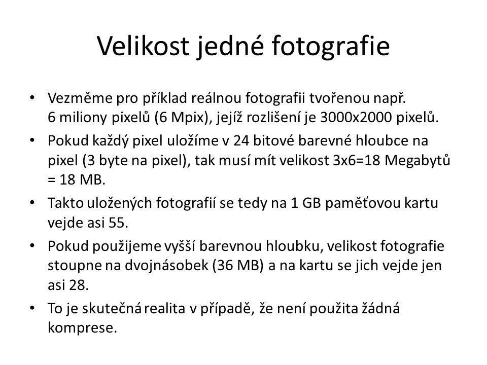 Velikost jedné fotografie Vezměme pro příklad reálnou fotografii tvořenou např. 6 miliony pixelů (6 Mpix), jejíž rozlišení je 3000x2000 pixelů. Pokud