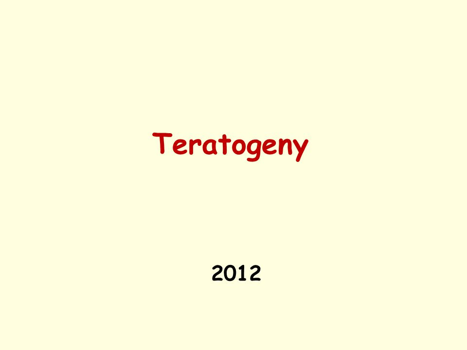 Teratogeny 2012