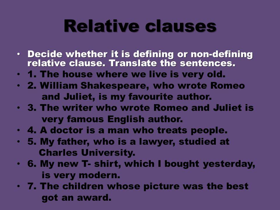 Solution 1.Defining sentence. 2. Non-defining sentence.