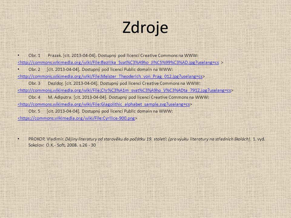 Zdroje Obr. 1 Prazak. [cit. 2013-04-04].