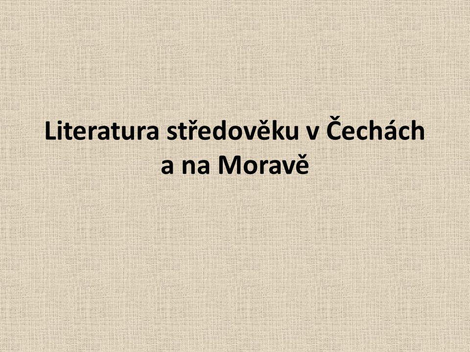Literatura středověku v Čechách a na Moravě
