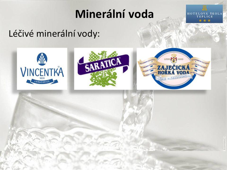 Minerální voda Léčivé minerální vody: