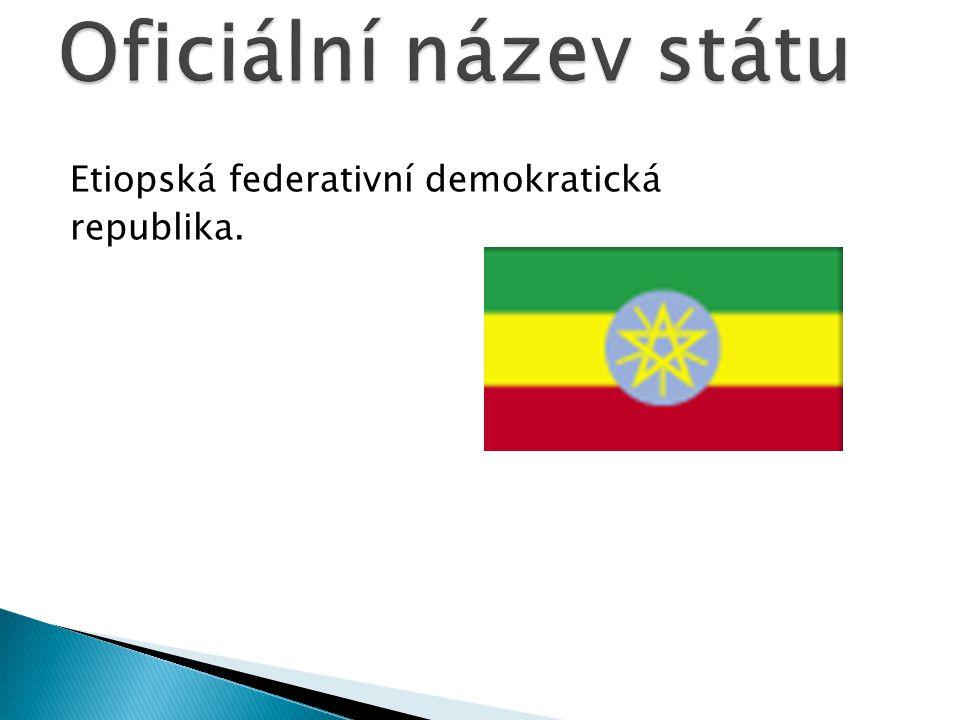 Etiopská federativní demokratická republika.