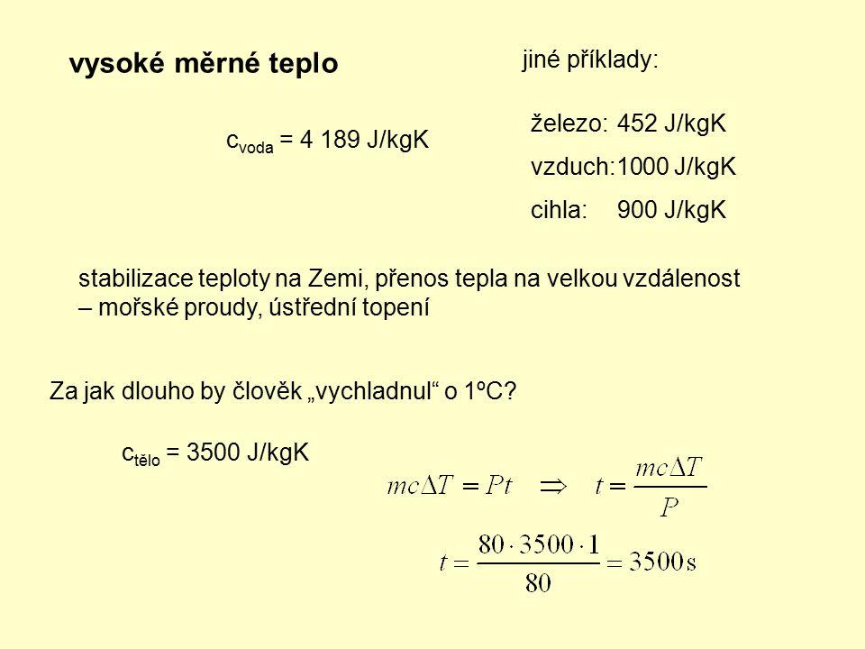 """vysoké měrné teplo c voda = 4 189 J/kgK Za jak dlouho by člověk """"vychladnul"""" o 1ºC? stabilizace teploty na Zemi, přenos tepla na velkou vzdálenost – m"""