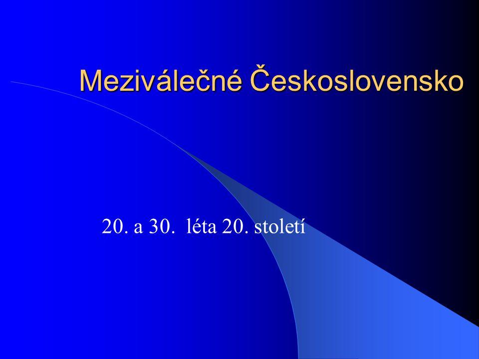 Meziválečné Československo 20. a 30. léta 20. století