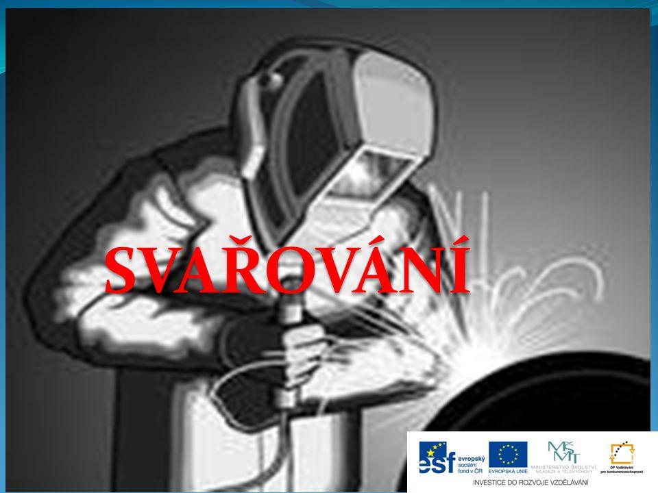 SVAŘOVÁNÍ je jednou z nejpoužívanějších technologií ve strojírenství je to spojování zejména kovových součástí v nerozebíratelný celek působíme teplem a tlakem a většinou s použitím přídavného materiálu