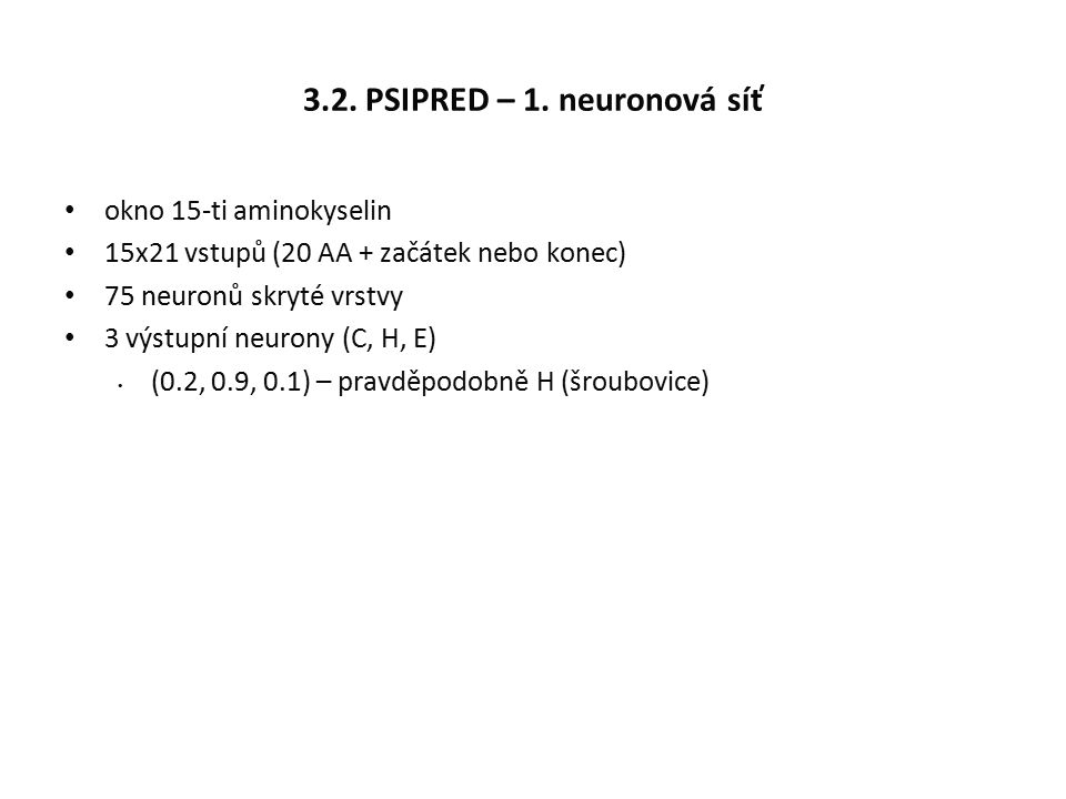 3.2. PSIPRED – 1.