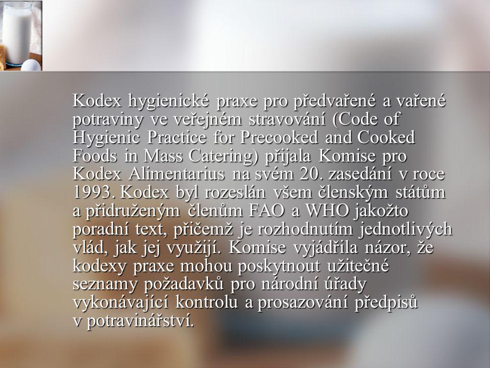 Kodex hygienické praxe pro předvařené a vařené potraviny ve veřejném stravování (Code of Hygienic Practice for Precooked and Cooked Foods in Mass Cate