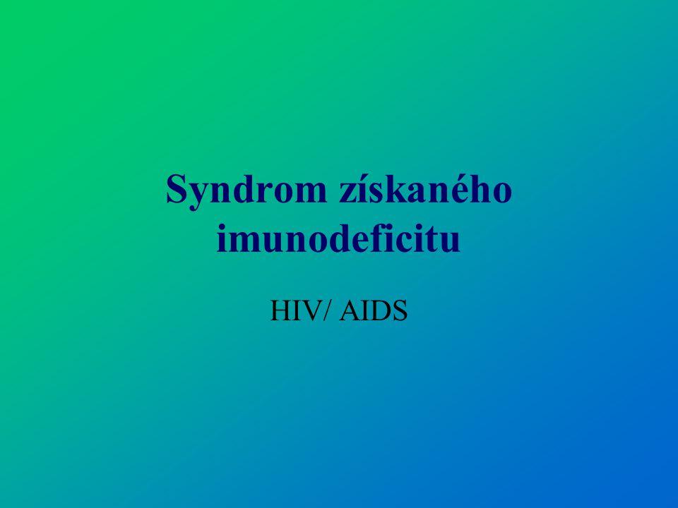 Syndrom získaného imunodeficitu HIV/ AIDS