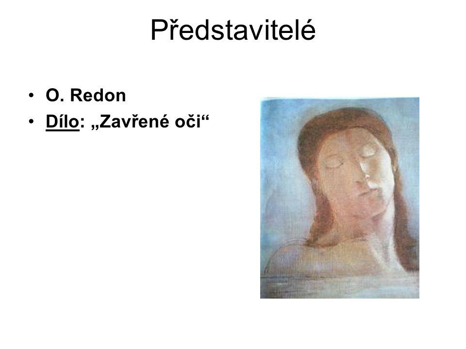 """Představitelé O. Redon Dílo: """"Zavřené oči"""""""