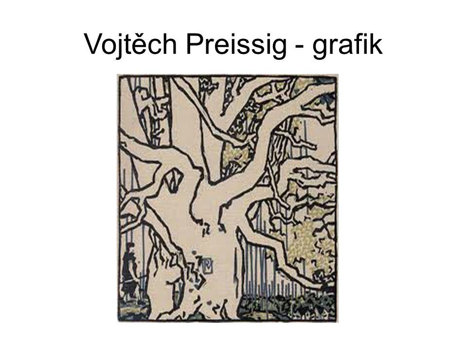 Vojtěch Preissig - grafik