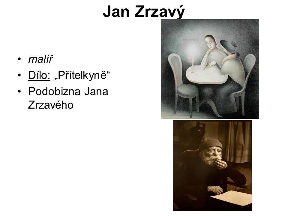 """Jan Zrzavý malíř Dílo: """"Přítelkyně"""" Podobizna Jana Zrzavého"""