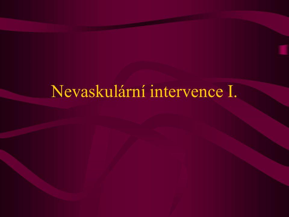 Nevaskulární intervence I.