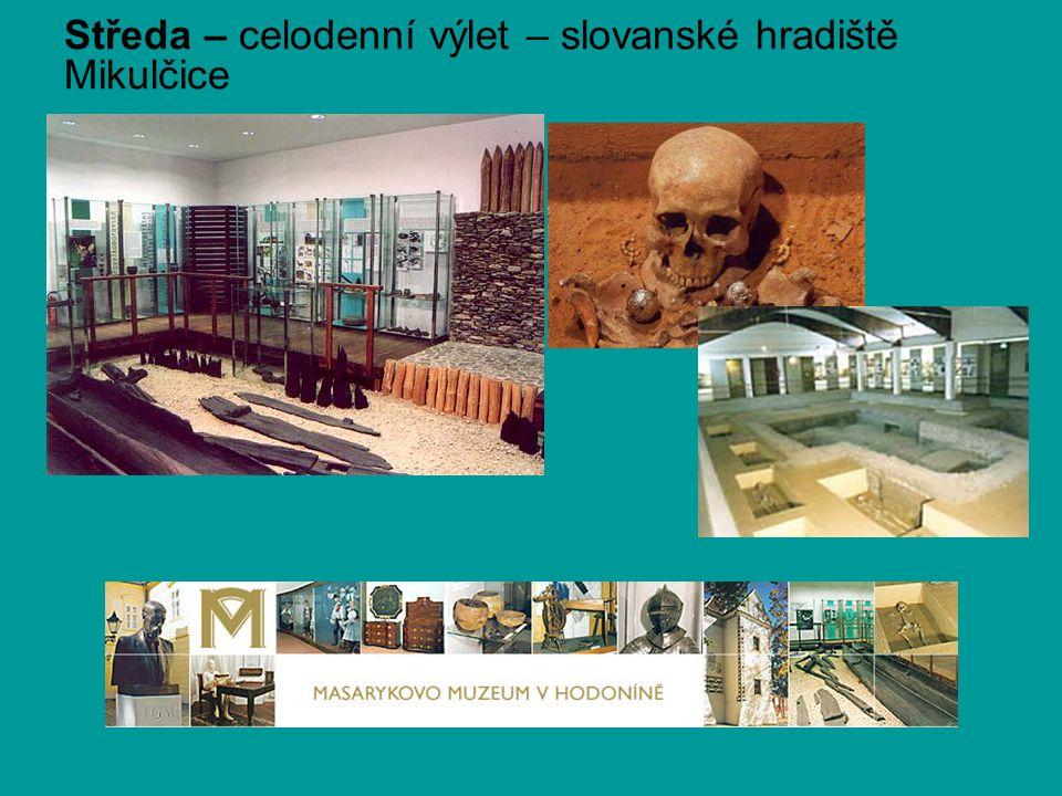 Středa – celodenní výlet – slovanské hradiště Mikulčice