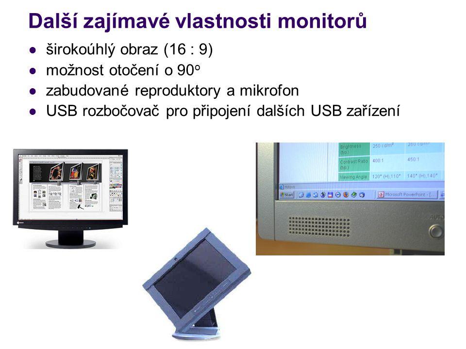 Další zajímavé vlastnosti monitorů širokoúhlý obraz (16 : 9) možnost otočení o 90 o zabudované reproduktory a mikrofon USB rozbočovač pro připojení dalších USB zařízení