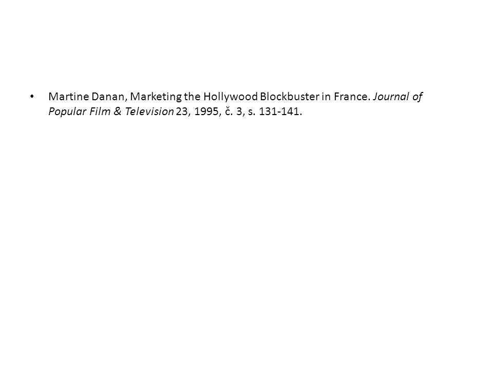 Martine Danan, Marketing the Hollywood Blockbuster in France.