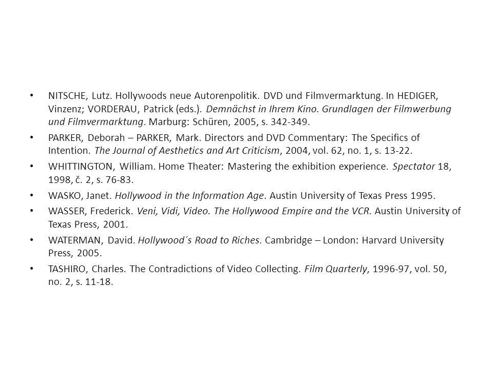 NITSCHE, Lutz. Hollywoods neue Autorenpolitik. DVD und Filmvermarktung. In HEDIGER, Vinzenz; VORDERAU, Patrick (eds.). Demnächst in Ihrem Kino. Grundl